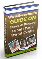 A Woodworkers Guide on How to Sell Your Wood Crafts